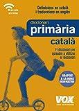Diccionari de Primària (Vox - Lengua Catalana - Diccionarios Escolares)