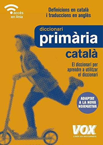 Diccionari de Primària (Vox - Lengua Catalana - Diccionarios Escolares) por Vox Editorial