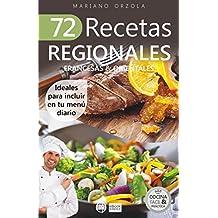 72 RECETAS REGIONALES FRANCESAS & ORIENTALES: Ideales para incluir en tu menú diario (Colección Cocina Fácil & Práctica nº 79) (Spanish Edition)
