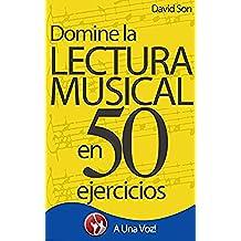 Lectura Musical: Domínela en 50 ejercicios