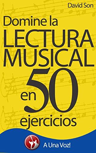 Lectura Musical: Domínela en 50 ejercicios por David Son