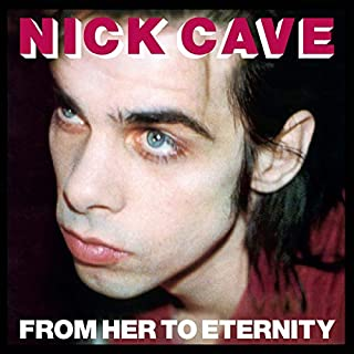 From Her to Eternity (Lp+Mp3) [Vinyl LP] by Nick Cave & The Bad Seeds (B00MJJ3548) | Amazon price tracker / tracking, Amazon price history charts, Amazon price watches, Amazon price drop alerts