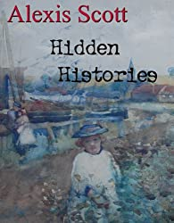 Hidden Histories (English Edition)