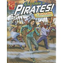 Captured by Pirates!: An Isabel Soto History Adventure (Graphic Library: Graphic Expeditions) by Agnieszka Biskup (2012-01-06)