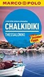 MARCO POLO Reiseführer Chalkidiki/Thessaloniki - Klaus Bötig