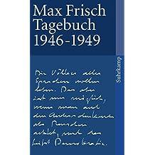 Tagebuch 1946–1949 (suhrkamp taschenbuch)