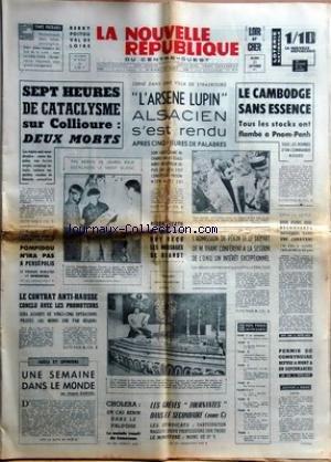 NOUVELLE REPUBLIQUE (LA) [No 8214] du 21/09/1971 - 7 HEURES DE CATACLYSME SUR COLLIOURE / 2 MORTS -STRASBOURG / L'ARSENE LUPIN S'EST RENDU -NIXON / HEATH ET POMPIDOU ONT RECU LES MESSAGES DE BRANDT - LE CHOLERA EN FRANCE -LES CONFLITS SOCIAUX -L'ADMISSION DE PEKIN ET LEDEPART DE THANT -LE CAMBODGE SANS ESSENCE / LES BOMBES D'UN COMMANDO ROUGE