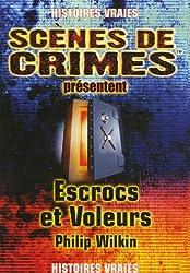 Escrocs et voleurs : A travers le temps