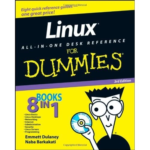 Linux All-in-one Desk Reference For Dummies by Emmett Dulaney (4-Jul-2008) Paperback