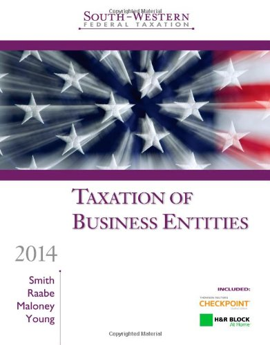 South-Western Federal Taxation 2014: Taxation of Business Entities, Professional Edition (with H&r Block @ Home Tax Preparation Software CD-ROM) (H R Block Steuer-software)