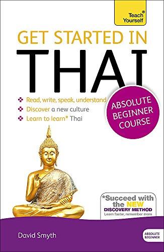 Get Started in Beginner's Thai (Learn Thai) (Get Started Absolute Beginner)