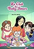 Best Babysitters - Le Club des Baby-Sitters, 14:Mallory entre en scène Review