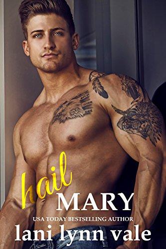 Hail Mary (Hail Raisers Book 6)