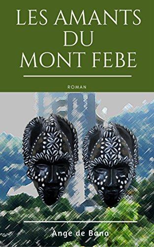 Couverture du livre Les Amants du Mont-Febe: Roman (Les Kamers t. 1)