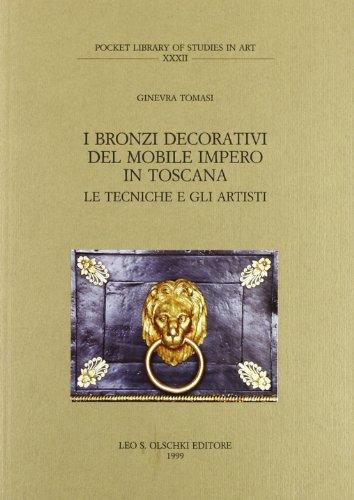 I bronzi decorativi del mobile impero in Toscana. Gli artisti e le opere