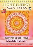 Light Energy Mandalas - Kalender - Vol. 1 (Tischkalender 2019 DIN A5 hoch): Lichtvolle Mandalas mit inspirierenden Seelenbotschaften (Monatskalender, 14 Seiten ) (CALVENDO Gesundheit)