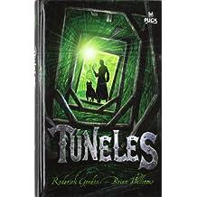 TUNELES (Tunnels Books) (Spanish Edition) by Gordon (2007-11-28)