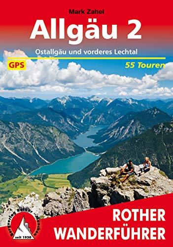 Allgäu 2: Ostallgäu und vorderes Lechtal. 55 Touren. Mit GPS-Tracks (Rother Wanderführer)