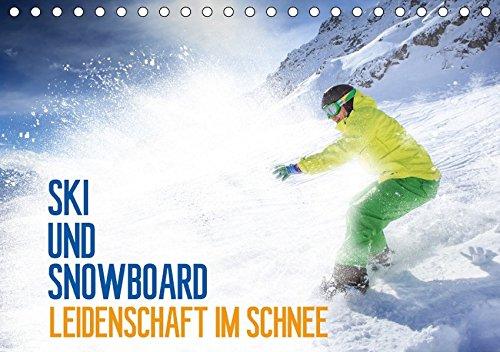 Ski und Snowboard - Leidenschaft im Schnee (Tischkalender 2018 DIN A5 quer): Ein ganzes Jahr lang das Hochgefühl des Wintersports ... [Kalender] [Apr 07, 2017] Thoermer, Val