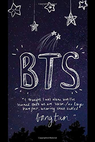 BTS Notebook: I Thought I Was Alone But I've Learned That We Are Seven/ No Longer Barefoot, Wearing Shoes Called Bangtan por BTS Fan Society