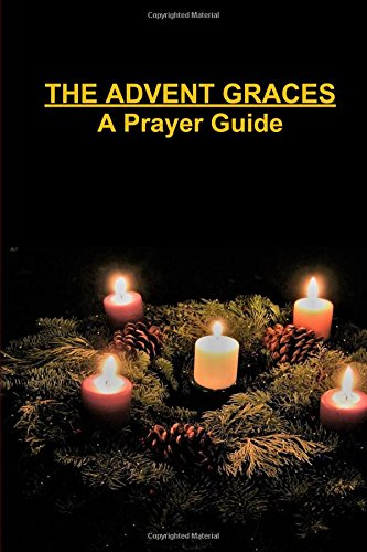 The-Advent-Graces-A-Prayer-Guide