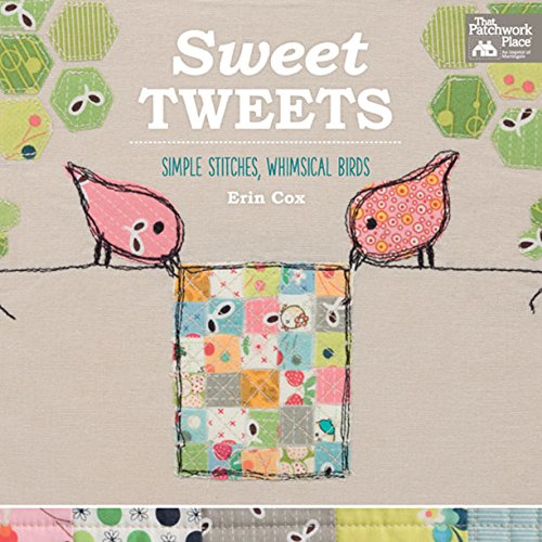 Sweet Tweets: Simple Stitches, Whimsical Birds (English Edition)