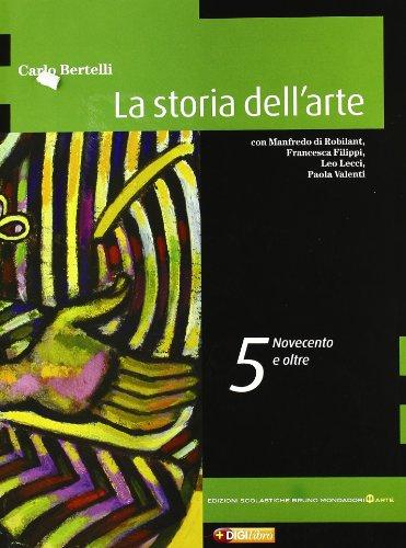 La storia dell'arte. Per le Scuole superiori. Con espansione online: 5