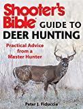 Shooters Bible Guide to Deer Hunting: Practical Advice from a Master Hunter