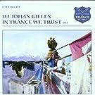 In Trance We Trust V.4 by Johan Gielen