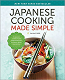 Japanese Cooking Made Simple: A Japanese Cookbook with Authentic Recipes for Ramen, Bento, Sushi & More (English Edition)