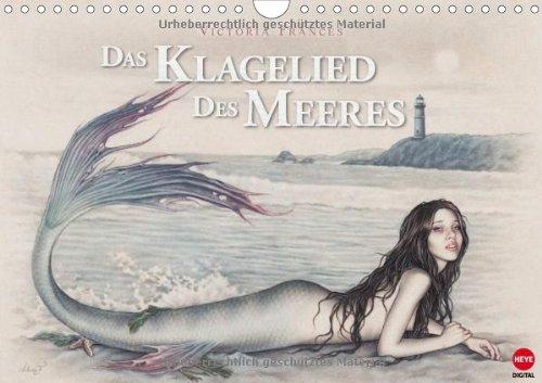 Das Klagelied des Meeres (Wandkalender 2014 DIN A4 quer): Das neue Werk von Victoria Francés als Kalender - ein Muss für alle Fans! (Monatskalender, 14 Seiten)