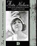 Asta Nielsen: Eine Filmdiva zwischen Kopenhagen, Berlin und Hiddensee