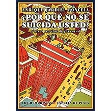 Por Qué No Se Suicida Usted (Los Humoristas)