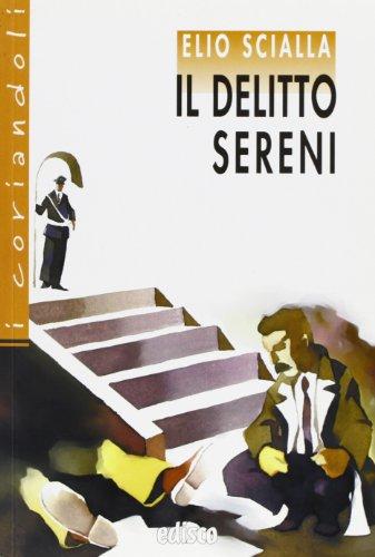 Il delitto Sereni. Con espansione online