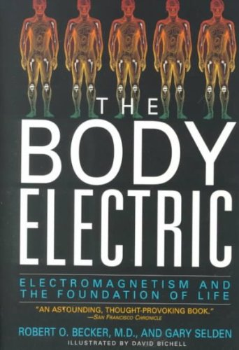 The Body Electric: Elektromagnetismus and the Foundation of Life.