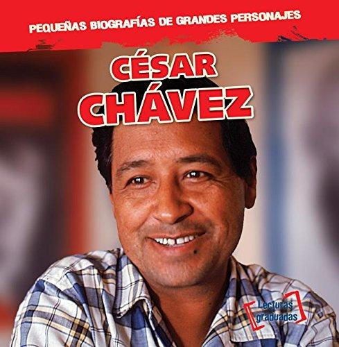 César Chávez (Pequenas Biografias De Grandes Personajes / Little Biographies of Big People) por Joan Stoltman