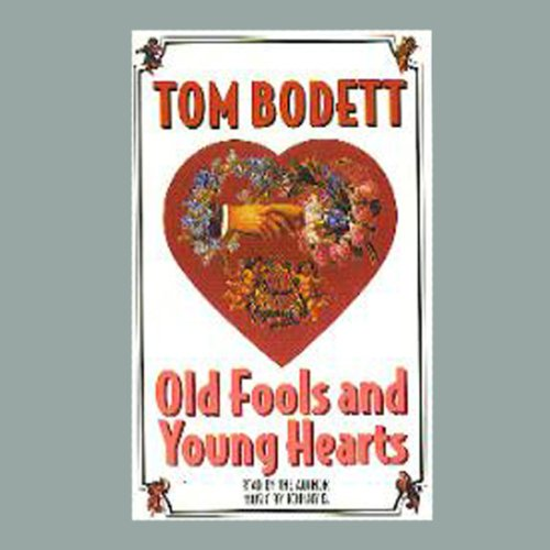 Old Fools and Young Hearts  Audiolibri