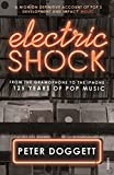 Electric Shock: From the Gramophone to the...