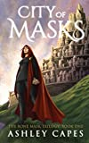 City of Masks: (An Epic Fantasy Novel) (The Bone Mask Trilogy)