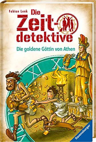 Die Zeitdetektive - Die goldene Göttin von Athen  Bd. 40