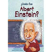 Quien Fue Albert Einstein? (¿Quién Fue…?/ Who Was…?)