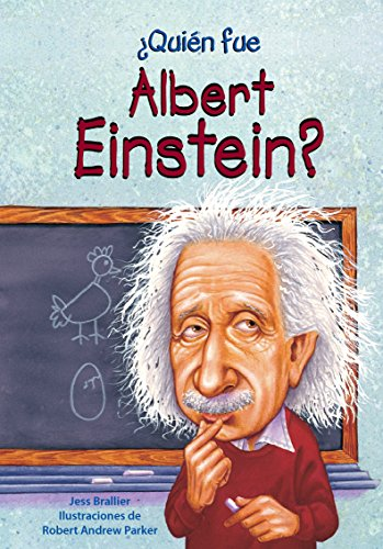 Portada del libro Quien Fue Albert Einstein? (¿Quién Fue…?/ Who Was…?)