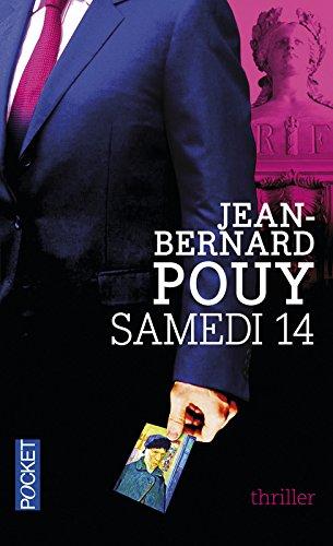 Samedi 14 par Jean-Bernard Pouy