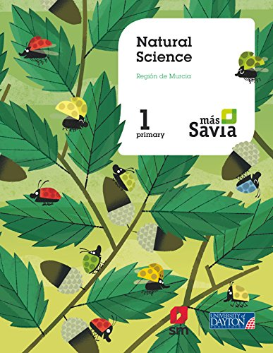 Natural science. 1 Primary. Más Savia. Pupil's Book. Murcia