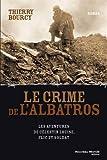 Le crime de l'Albatros : Les aventures de Célestin Louise, flic et soldat