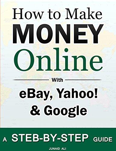 how-to-make-money-online-ebay-yahoo-google-english-edition