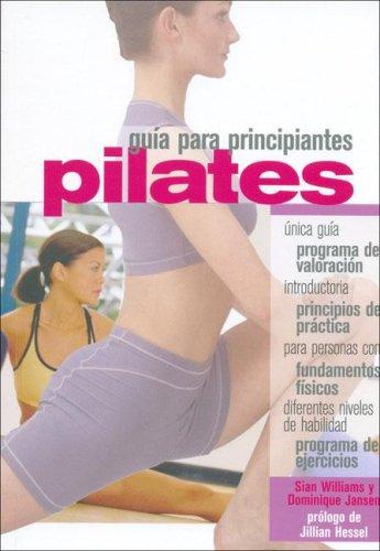 Descargar Libro Pilates Guia para principiantes/ Pilates Guide for Beginners de Kent Howard