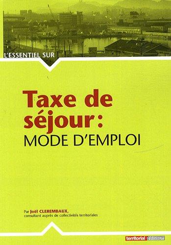 Taxe de Sejour : Mode d'Emploi