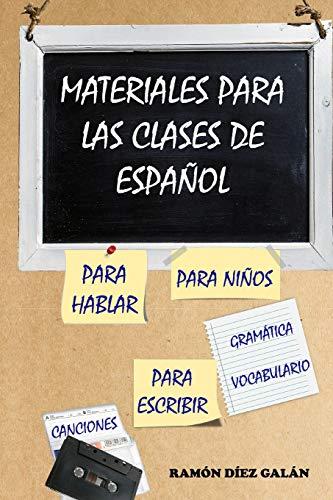 Materiales para las clases de español por Ramón Díez Galán