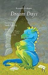 Dream Days (Hesperus Classics) by Kenneth Grahame (2010-11-26)